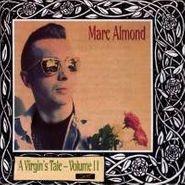 Marc Almond, A Virgin's Tale Vol. 2 (CD)