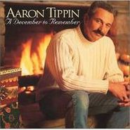 Aaron Tippin, A December To Remember (CD)