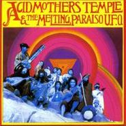 Acid Mothers Temple & The Melting Paraiso UFO, Acid Mothers Temple And The Melting Paraiso UFO (CD)