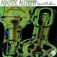 Acoustic Alchemy, Against The Grain (CD)