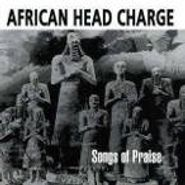 African Head Charge, Songs Of Praise (CD)