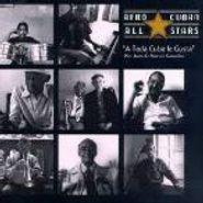 Afro-Cuban All Stars, A Toda Cuba le Gusta (CD)