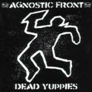 Agnostic Front, Dead Yuppies (CD)