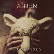 Aiden, Disguises (CD)
