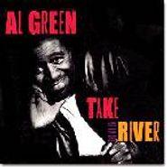 Al Green, Take Me To The River (CD)