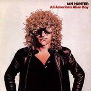 Ian Hunter, All American Alien Boy (CD)