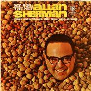 Allan Sherman, My Son, The Nut (LP)