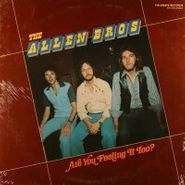 The Allen Brothers, Are You Feeling It Too? (LP)