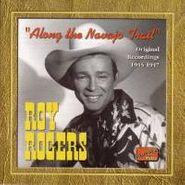 Roy Rogers, Along The Navajo Trail: Original Recordings 1945-1947(CD)