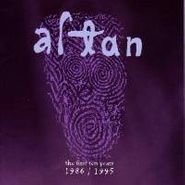 Altan, The First Ten Years 1986-1995 (CD)