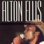 Alton Ellis, Cry Tough (CD)