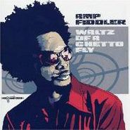 Amp Fiddler, Waltz Of A Ghetto Fly (CD)