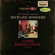 André Kostelanetz & His Orchestra, The Columbia Album Of Richard Rodgers (LP)
