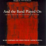 Carter Burwell, And The Band Played On [OST] (CD)