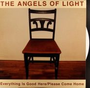 The Angels of Light, Everything Is Good Here / Please Come Home [White Vinyl] (LP)