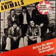 The Animals, Before We Were So Rudely Interrupted (LP)