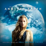 Fall on Your Sword, Another Earth [OST] (CD)