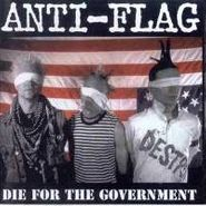 Anti-Flag, Die For The Government (CD)