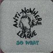 The Anti-Nowhere League, So What (CD)