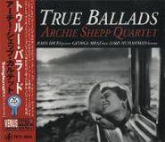 Archie Shepp, True Ballads (CD)