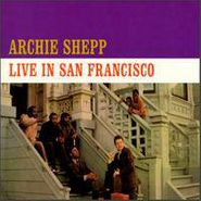 Archie Shepp, Live In San Francisco (CD)