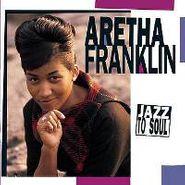 Aretha Franklin, Jazz To Soul (CD)