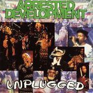 Arrested Development, Unplugged (CD)