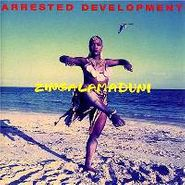 Arrested Development, Zingalamaduni (CD)