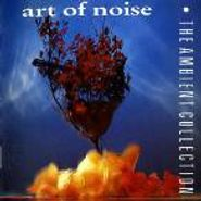 Art Of Noise, The Ambient Collection (CD)