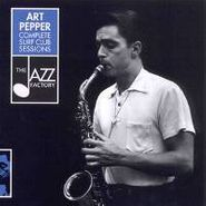 Art Pepper, Complete Surf Club Sessions (CD)