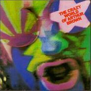 The Crazy World Of Arthur Brown, The Crazy World of Arthur Brown (CD)