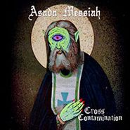 Asada Messiah, Cross Contamination [Home Grown] (CD)
