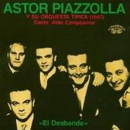 Astor Piazzolla, El Desbande (CD)