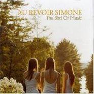 Au Revoir Simone, Bird Of Music (CD)