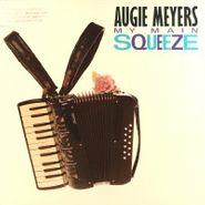 Augie Meyers, My Main Squeeze (LP)