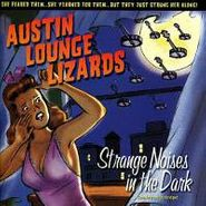 The Austin Lounge Lizards, Strange Noises In The Dark (CD)
