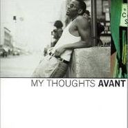 Avant, My Thoughts (CD)