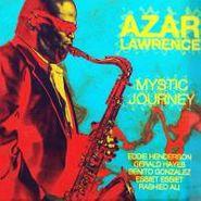 Azar Lawrence, Mystic Journey (CD)