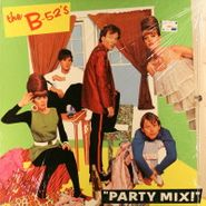 The B-52's, Party Mix! (LP)