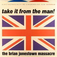 The Brian Jonestown Massacre, Take It From The Man! (LP)
