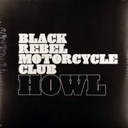 Black Rebel Motorcycle Club, Howl [Record Store Day 2012] (LP)