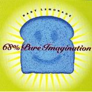 Baby Lemonade, 68% Pure Imagination (CD)