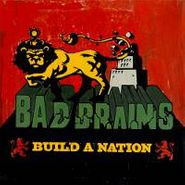 Bad Brains, Build A Nation (CD)