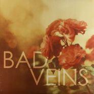 Bad Veins, Bad Veins (LP)
