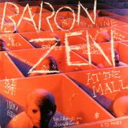 Baron Zen, At The Mall (LP)