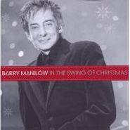 Barry Manilow, In The Swing Of Christmas (CD)
