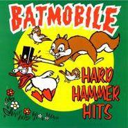 Batmobile, Hard Hammer Hits (CD)