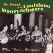 Jim Smoak, Bayou Bluegrass (CD)