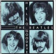 The Beatles, Hello Goodbye / I Am the Walrus (CD)