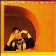 Belle & Sebastian, Dog On Wheels / Lazy Line Painter Jane / A Century Of Fakers (CD)